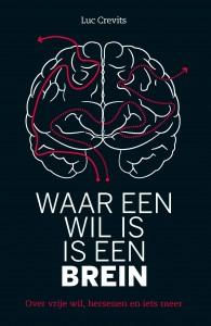 Waar een wil is is een brein