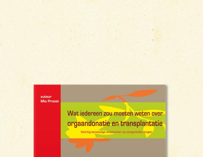 Brochure 'Wat iedereen zou moeten weten over orgaandonatie en transplantatie'