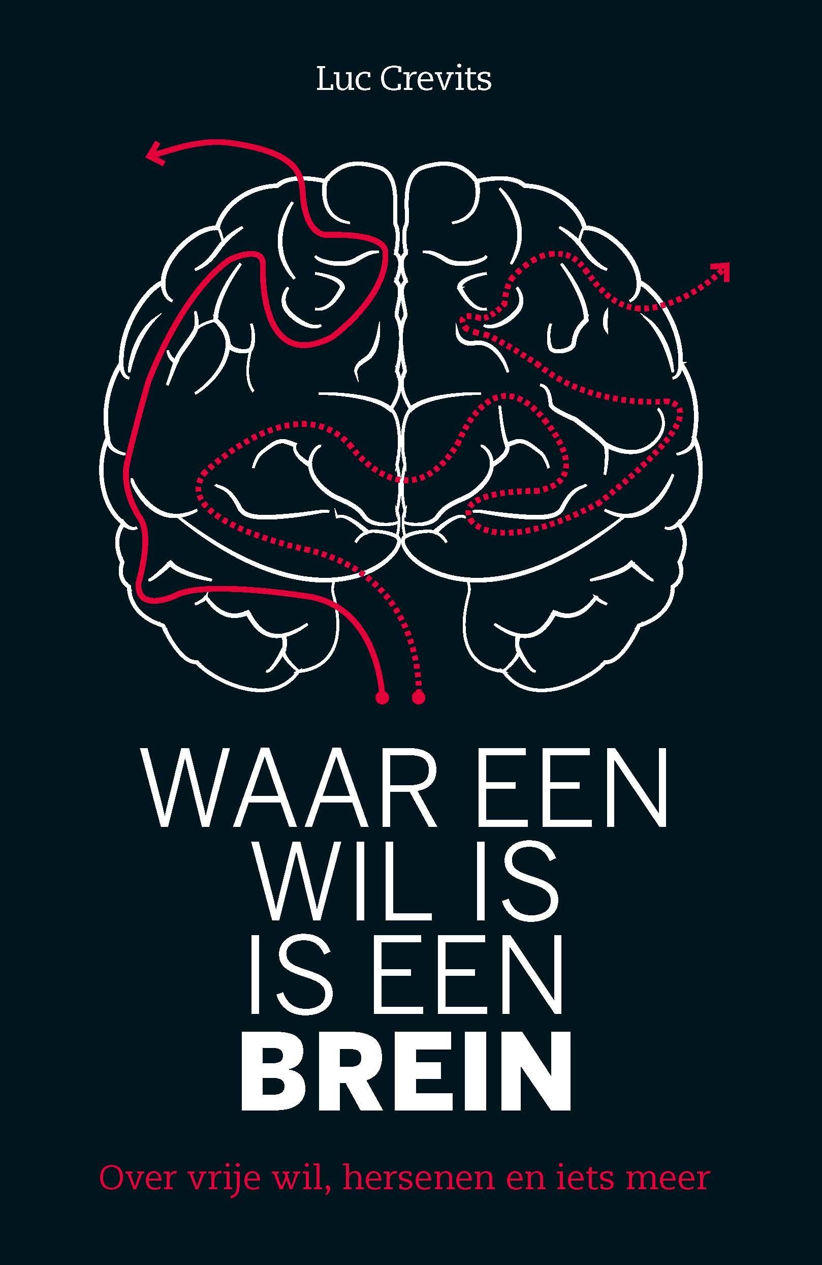 Recensie 'Waar een wil is, is een brein'