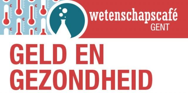 Verslag | Wetenschapscafé Gent: geld en gezondheid