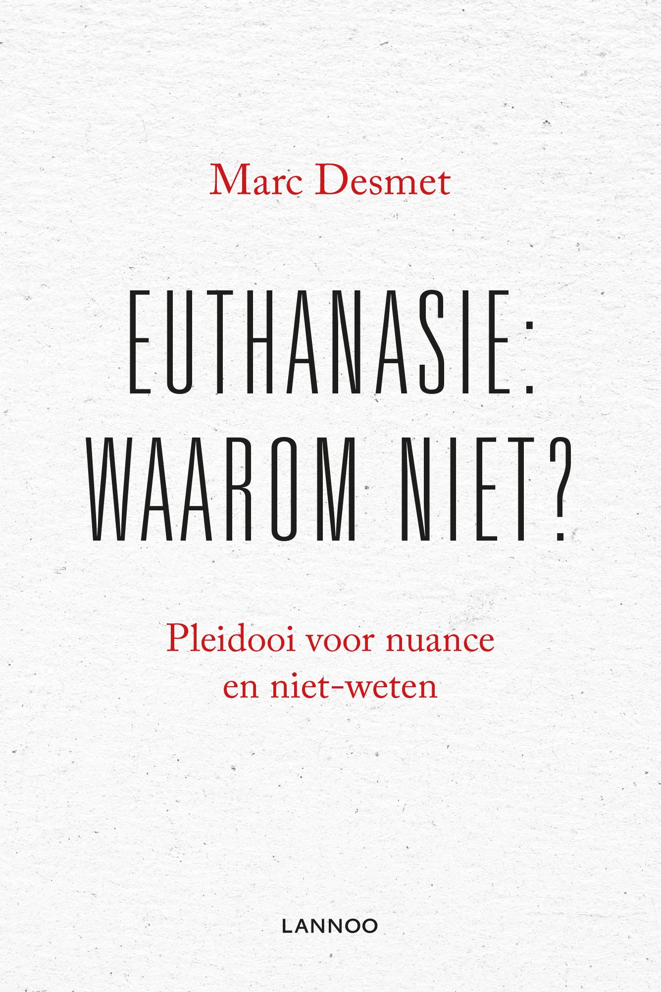 Recensie 'Euthanasie: Waarom niet?'