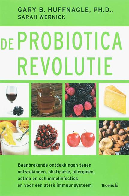 De probiotica revolutie