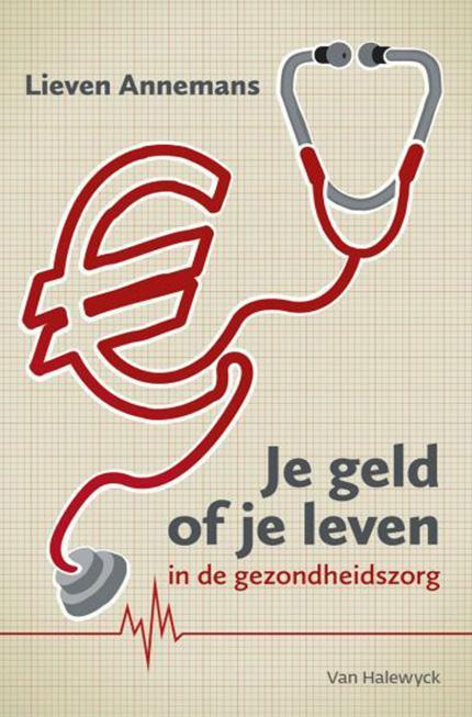 Recensie 'Je geld of je leven in de gezondheidszorg'