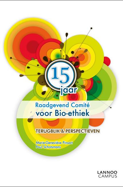 15 jaar Raadgevend Comité voor Bio-ethiek