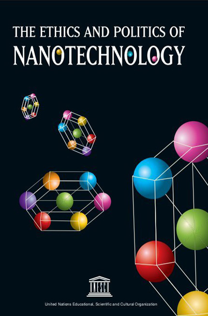 The ethics and politics of nanotechnology