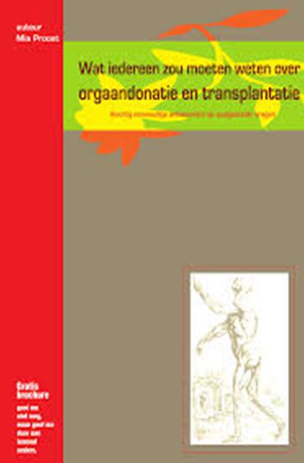 Wat iedereen zou moeten weten over orgaandonatie en transplantatie