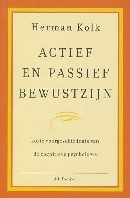 Actief en passief bewustzijn
