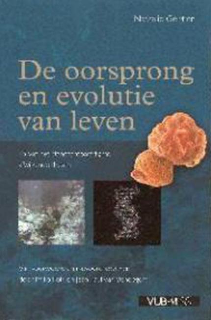 De oorsprong en evolutie van leven