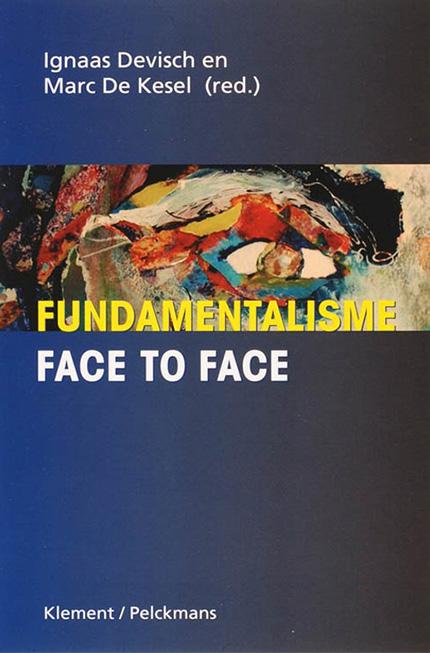 Fundamentalisme: Face to Face