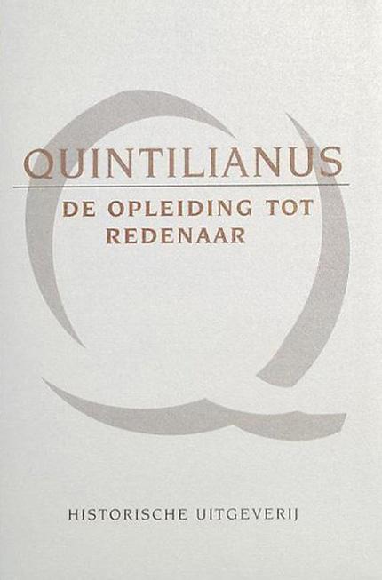Quintilianus - de opleiding tot redenaar
