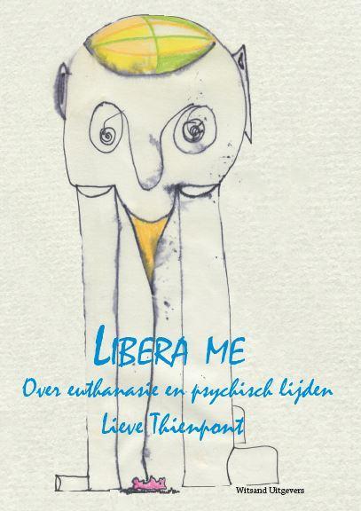 Boekrecensie: 'Libera me' – Gerbert Bakx