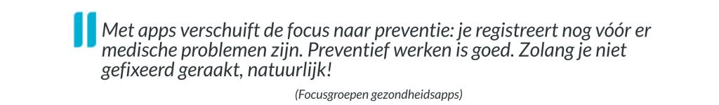 citaat focusgroep preventie niet gefixeerd