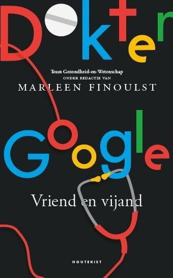 Recensie 'Dr. Google: Vriend en vijand'